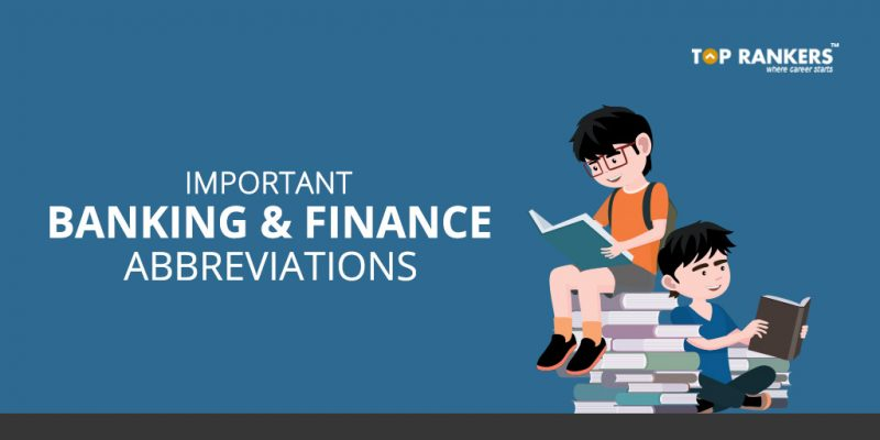 Important Banking and Finance Abbreviations for all Bank Exams