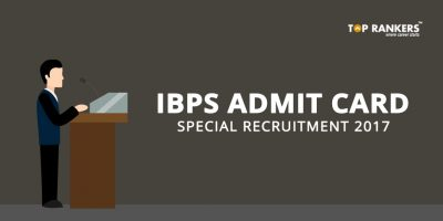 IBPS Admit Card for Special Recruitment 2017