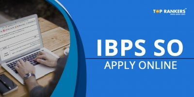 IBPS SO Application Form 2018   Apply Online for Specialist Officers