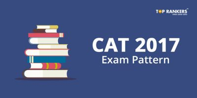 CAT 2017 Exam Pattern