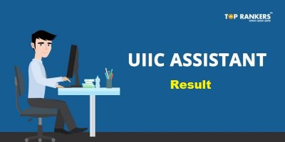 UIIC Assistant Mains Result 2017 – Check UIIC Asst. Mains Final Result Here