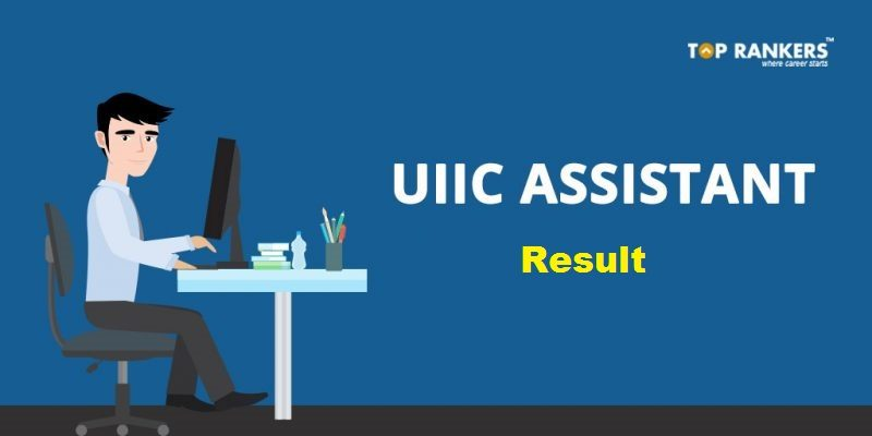 UIIC Assistant Mains Result