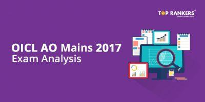 OICL AO Mains Exam Analysis 2017 – 18th November 2017