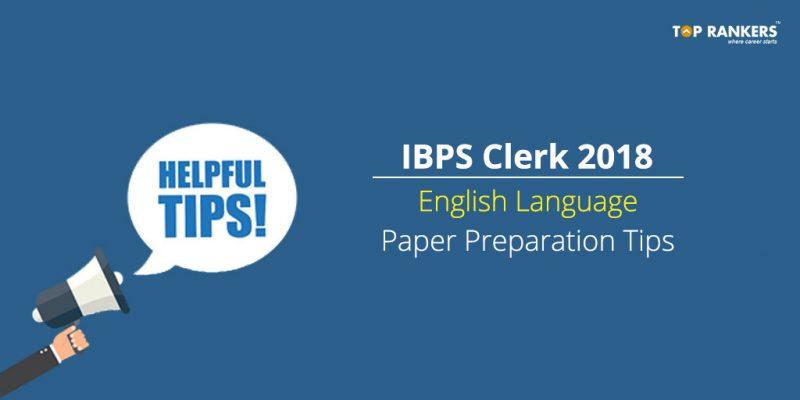 IBPS Clerk English Language Preparation Tips
