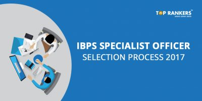 Check IBPS Specialist Officer Selection Process
