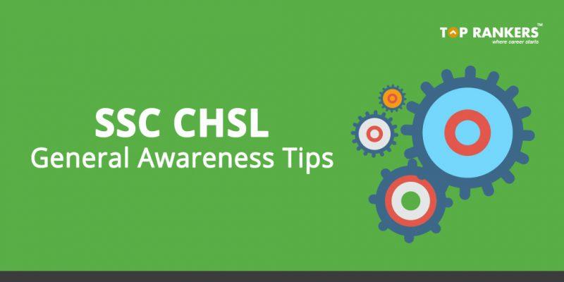 SSC CHSL General Awareness Tips