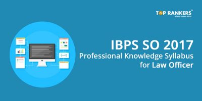 IBPS SO Law Officer Professional knowledge Syllabus 2017