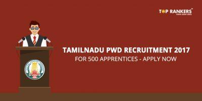 Tamilnadu Public Works Department Recruitment 2017 – 500 Apprentices