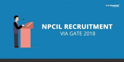 NPCIL Recruitment through GATE 2018 – 200 Executive Trainee vacancies