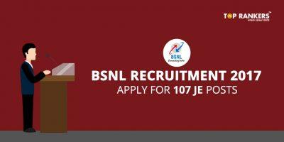 BSNL JE Recruitment 2017- Apply Online for 107 Job Vacancies