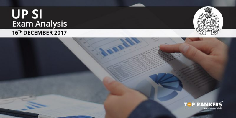 UP SI Exam Analysis 16 December 2017