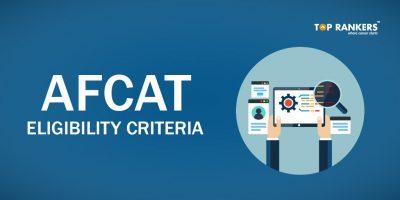 AFCAT Eligibility Criteria 2020:Check for details here