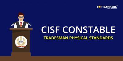 CISF Constable Tradesman Physical Standards