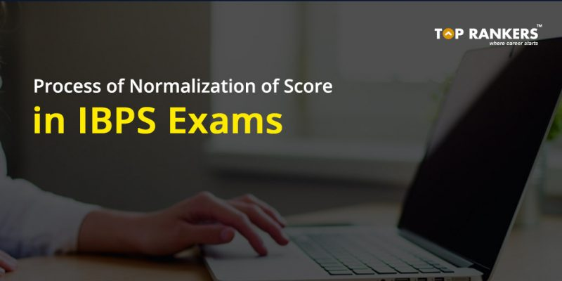 Process of Normalization of Score in IBPS Exams