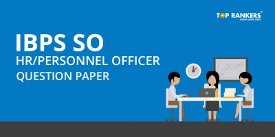 IBPS SO HR Officer Question Paper PDF – Download Here