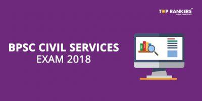 BPSC Civil Services / Bihar IAS Exam 2018