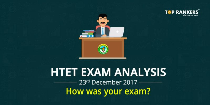 HTET 23rd December 2017 Exam Analysis - How Was your exam?