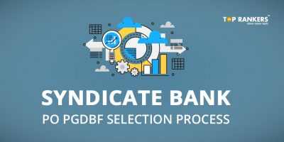 Syndicate Bank PO Selection Process 2017-18 – Check Here