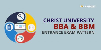 Christ University BBA and BBM Entrance Exam Pattern
