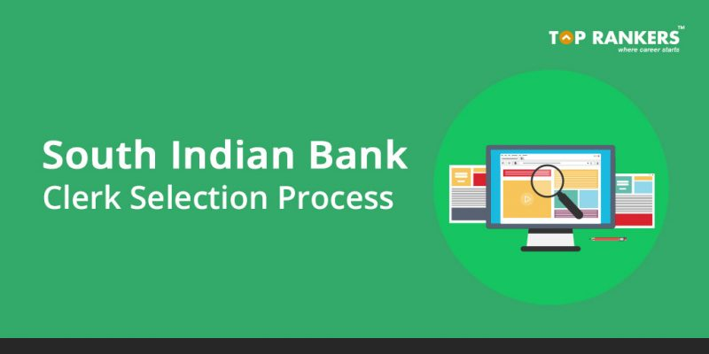 South Indian Bank Clerk Selection Process