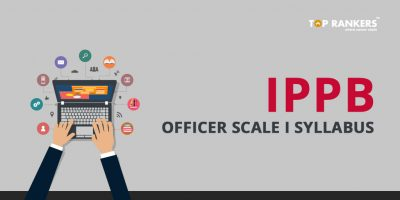 IPPB Scale I Syllabus – Check Detailed Syllabus & Pattern