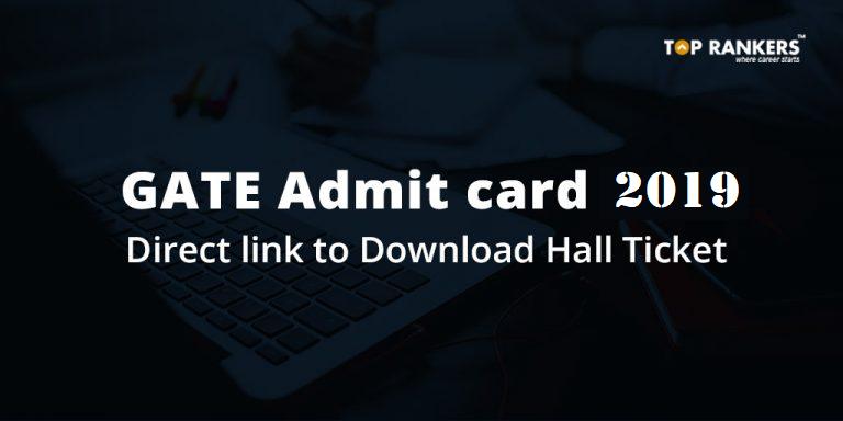 GATE Admit card 2019