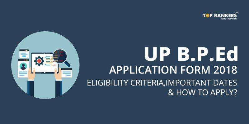 UP B.P.Ed Application form 2018