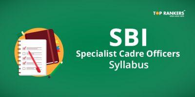 SBI SO Syllabus 2019 – Download Detailed Syllabus in PDF