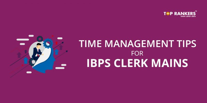 Time Management Tips for IBPS Clerk Mains