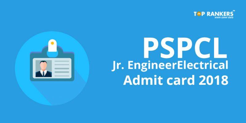 PSPCL Jr. Engineer/Electrical Admit Card 2018