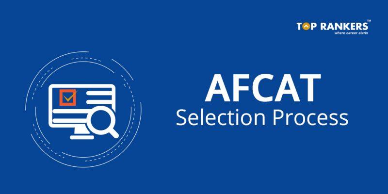 AFCAT Selection Process