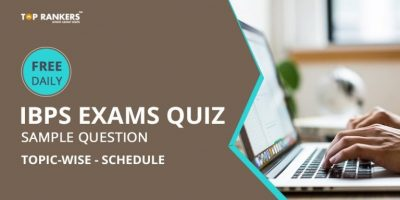 Free Daily Quiz for IBPS Exams Topic-wise Schedule