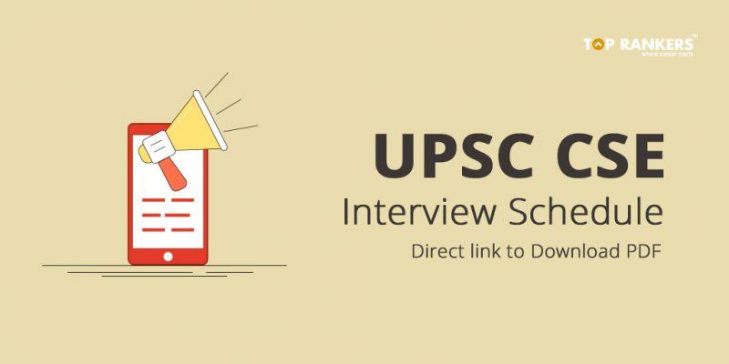 UPSC CSE Interview Schedule
