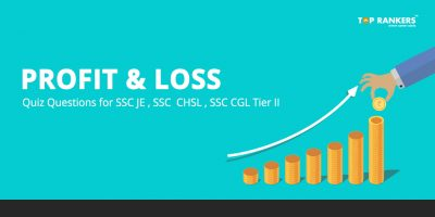 Profit and Loss Quiz Questions for SSC JE , SSC  CHSL , SSC CGL Tier II