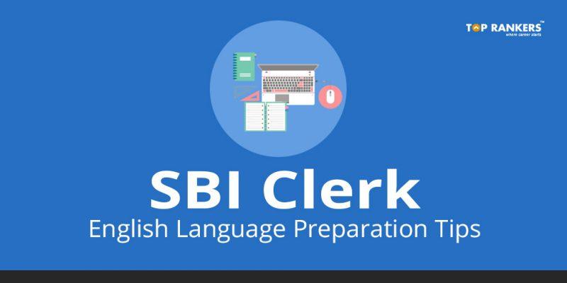 SBI Clerk English Language Preparation Tips
