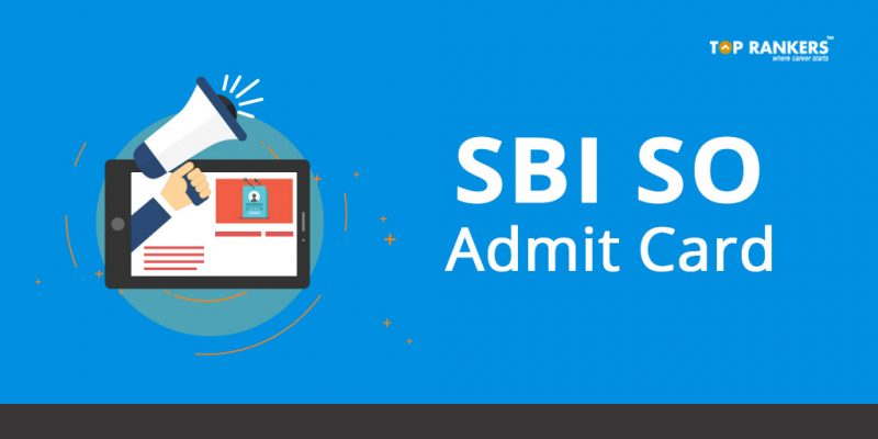 SBI SO Admit Card - Direct Link to Download