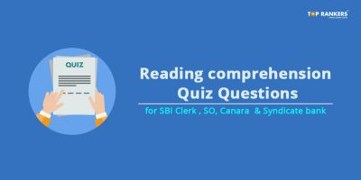 Reading comprehension Quiz Questions for  SBI Clerk, Canara & Syndicate bank