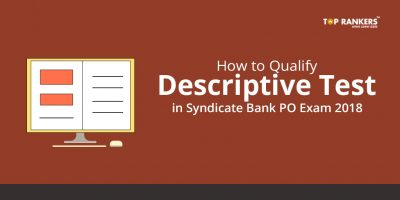 How to Qualify Descriptive Test in Syndicate Bank PO Exam 2018