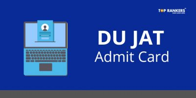 DU JAT Admit Card 2018 – Check all the Details Here