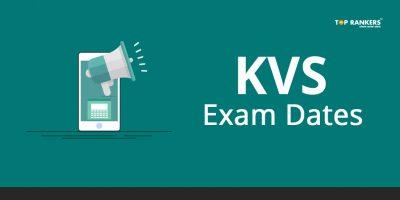 KVS Exam Dates 2018   Check the Kendriya Vidyalaya Sangathan Exam Schedule