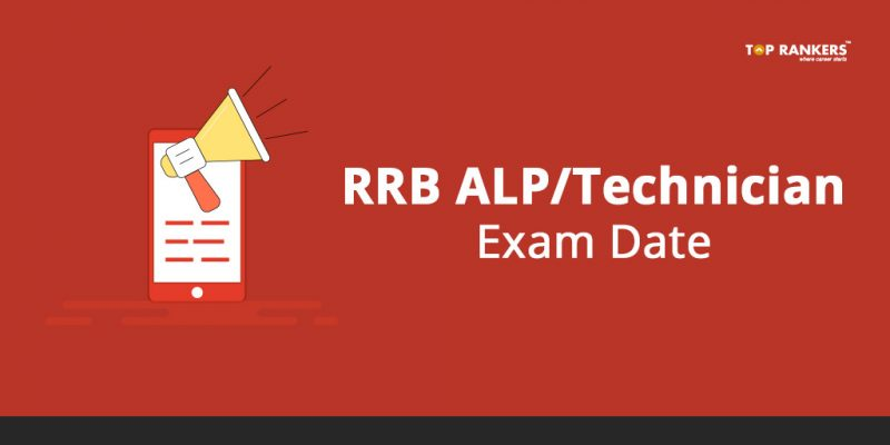 RRB ALP Exam Date & Technician Exam Date