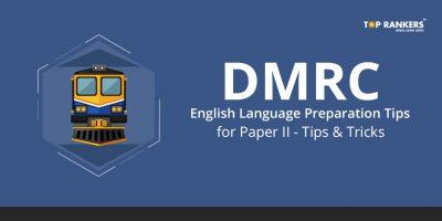 DMRC English Language Preparation Tips for Paper II