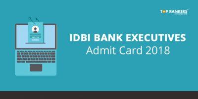 IDBI Bank Executive Admit Card 2019 – Download online Exam Admit card