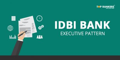 IDBI Bank Executive Pattern 2019 | Check the Latest Pattern Here