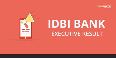 IDBI Bank Assistant Manager and Executive Result 2019