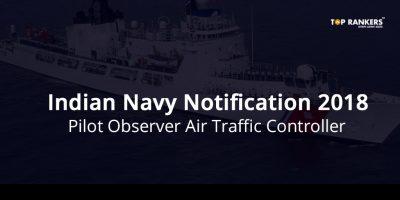 Indian Navy Pilot Observer Recruitment 2018 – Apply Here
