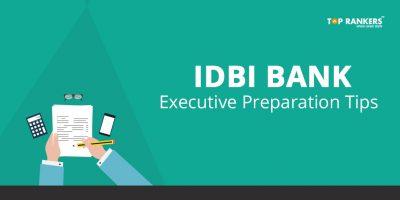 IDBI Bank Executive Preparation Tips | Last Minute Revision