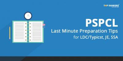 PSPCL Last Minute Preparation Tips for LDC/Typist, JE, SSA