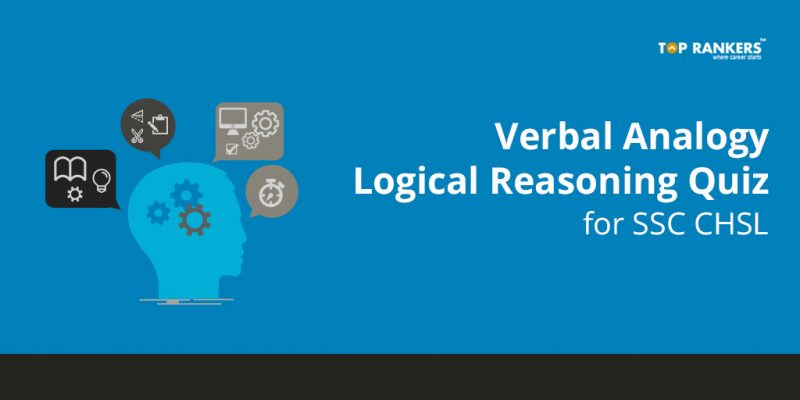 Verbal Analogy Logical Reasoning Quiz for SSC CHSL