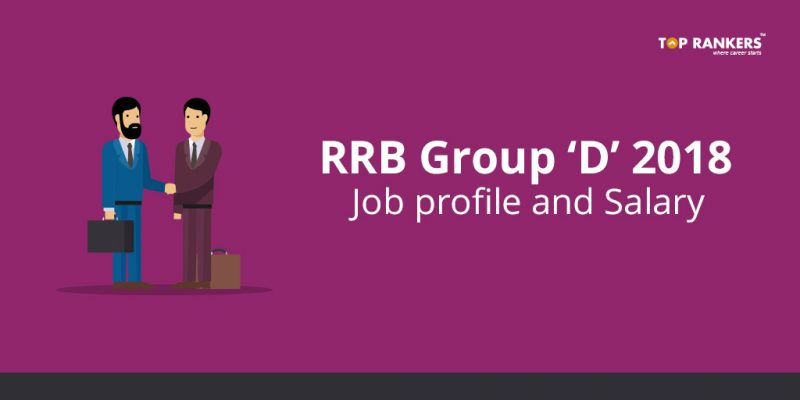 RRB Group D Job profile and Salary 2018